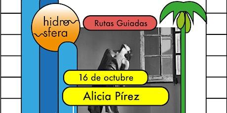 HIDROSFERA FESTIVAL, RUTA GUIADA POR LA PUNTA + ALICIA PÍREZ entradas