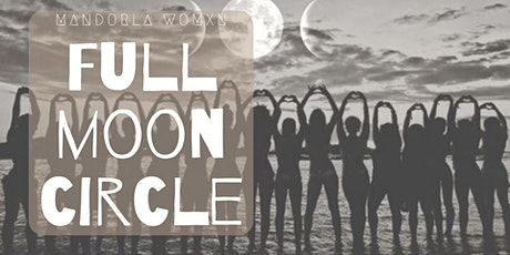 Women's Full Moon Circle ~ Healthy Relating tickets