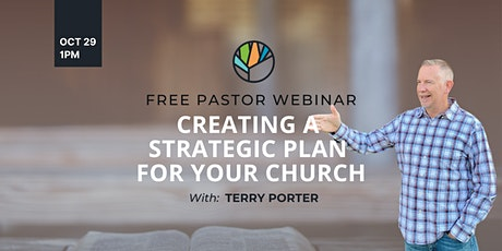 Creating A Strategic Plan For Your Church tickets