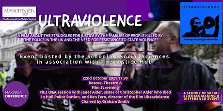 Ultraviolence (75 minutes/UK/Migrant Media/2020) tickets