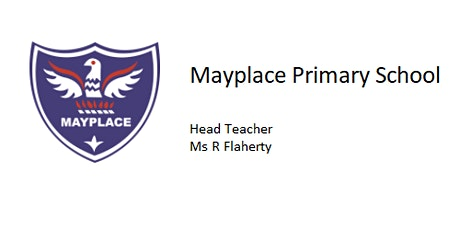 Mayplace Primary School Reception Admissions - Open Evenings tickets