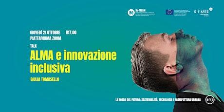 Giulia Tomasello: ALMA e innovazione inclusiva biglietti