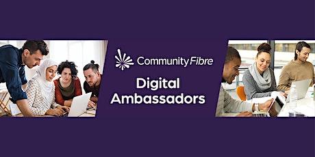 Introducing  Community Fibre Digital Ambassadors tickets