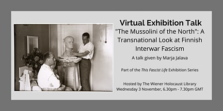 """Virtual Exhibition Talk: """"The Mussolini of the North"""" tickets"""
