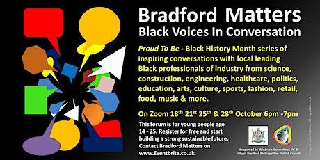 Bradford Matters - Black Voices In Conversation tickets