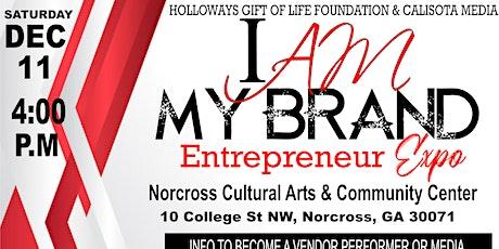 """I am my brand"" Entrepreneur Expo tickets"