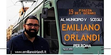 Incontriamo Emiliano Orlandi per il V municipio il 30 Settembre 2021 h 21 biglietti
