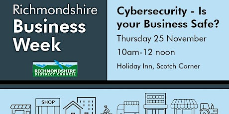 Cybersecurity- Is your Business Safe? tickets