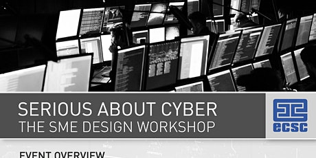 SERIOUS ABOUT CYBER - THE SME DESIGN WORKSHOP tickets