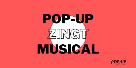 Pop-Up Zingt Musical tickets