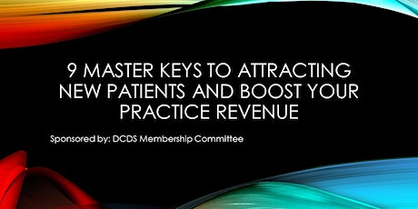 9 Master Keys to Attracting New Patients & Boost Your Practice Revenue tickets