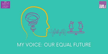My Voice, Our Equal Future tickets