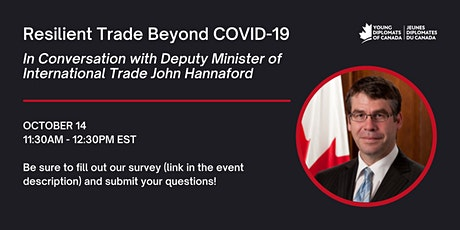 Resilient Trade Beyond COVID-19 : In Conversation with DM John Hannaford tickets