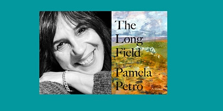 The Long Field: Exploring Hiraeth with Pamela Petro tickets