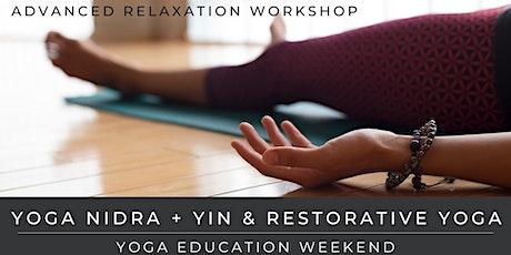 Yoga Nidra + Yin & Restorative Yoga Weekend Training tickets