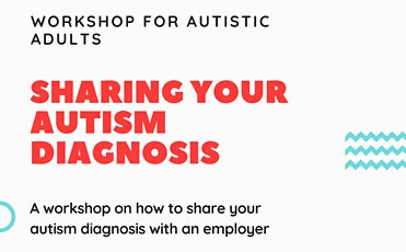 Sharing your autism diagnosis with an employer tickets