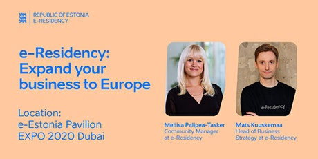 e-Residency @ Expo Dubai : Expand your business to Europe tickets