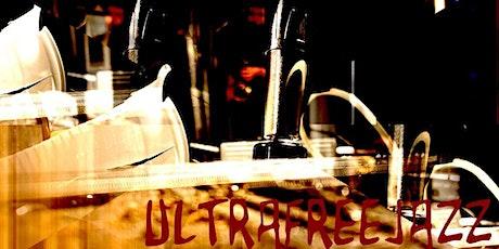 Soirée UltraFreeJazz billets