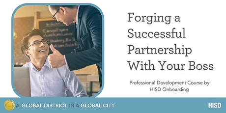 PD Course: Forging a Successful Partnership with Your Boss tickets