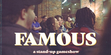 FAMOUS --  The Improv & Stand-Up Comedy Game Show at Red Stick Social! tickets