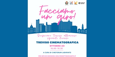 Facciamo un giro | Treviso cinematografica biglietti