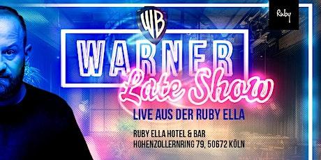 Warner Late Show - Live aus der Ruby Ella Tickets