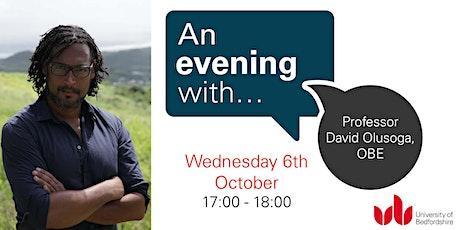 An Evening With... Professor David Olusoga OBE biglietti