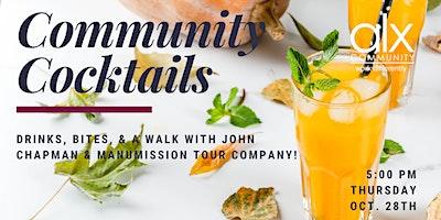 Community Cocktails + Manumission Walking Tour