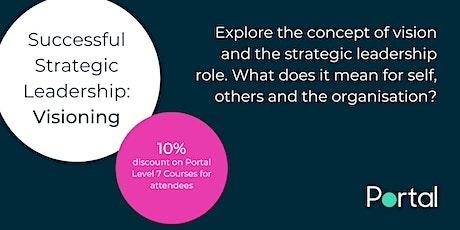 Successful Strategic Leadership: Visioning tickets