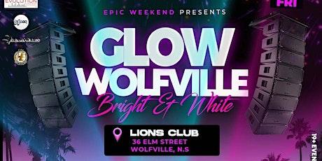 Glow Fete - Wolfville tickets