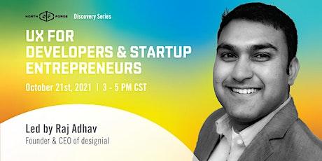 UX for Developers & Startup Entrepreneurs tickets