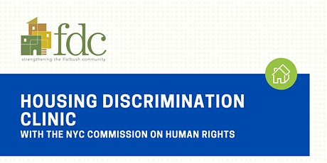 9/28 FDC Presents: Housing Discrimination Clinic tickets