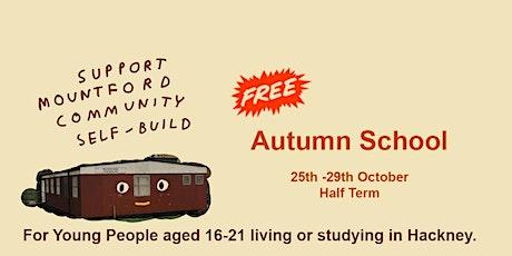 Mountford Growing Community Self-Build  FREE  Architecture Autumn School tickets