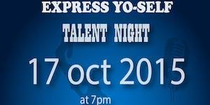 Express Yo-Self - Talent Night