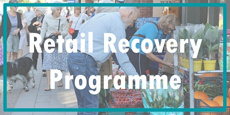 Retail Recovery Programme - Social Media for Online Retail Businesses tickets