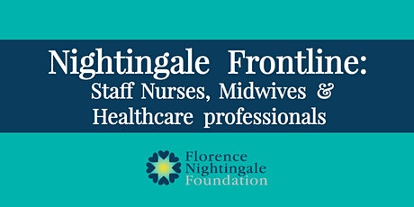 Leadership Support for Staff Nurses, Midwives & Healthcare professionals tickets
