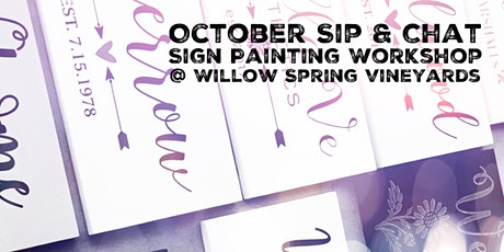 October Sip & Chat - Sign Painting Workshop at Willow Springs Vineyard tickets