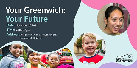 Your Greenwich: Your Future tickets