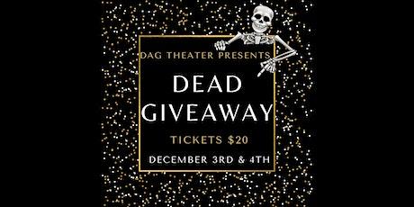 DAG Dinner Theater Saturday (Dinner first) tickets