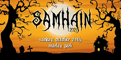 SAMHAIN - Sunday October 24th - 5.30pm tickets