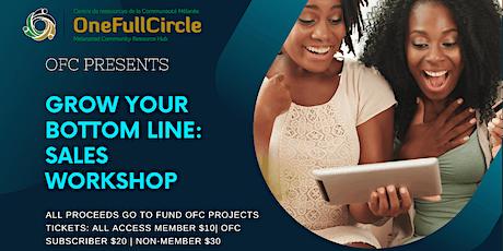 Grow your bottom line: sales workshop tickets