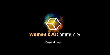 Women x AI  Community: Career Growth tickets