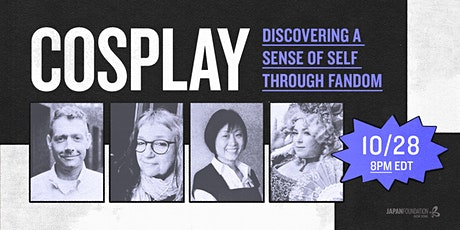 [EP11] Cosplay: Discovering a Sense of Self Through Fandom tickets