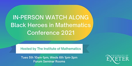 Black Heroes in Mathematics Conference - UoE Watch Along tickets