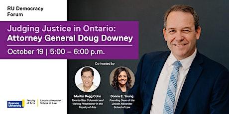 Judging Justice in Ontario: Attorney General Doug Downey tickets