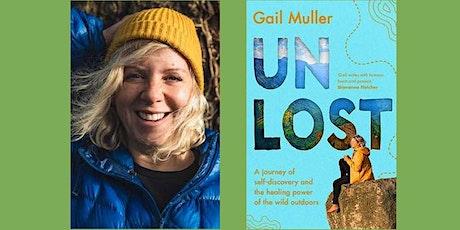 UNLOST By Gail Muller tickets