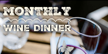 The Monarch Monthly Wine Dinner October tickets