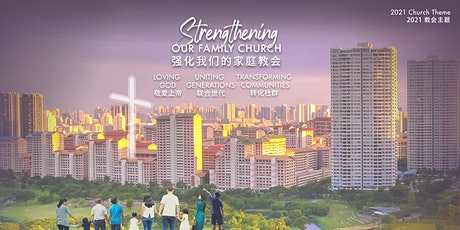 Church of Singapore - BILINGUAL SERVICE | 新加坡教会 - 双语聚会 - 3 Oct 2021 tickets