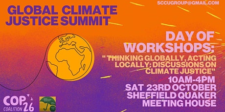 Sheffield Global Climate Justice Summit - Talks, Workshops, Discussions tickets