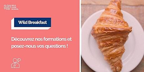 Wild Breakfast - Venez découvrir la Wild Code School de Paris billets